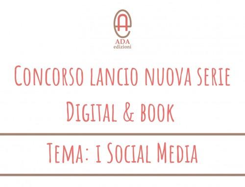 Concorso lancio nuova serie Digital & Book